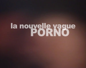 La Nouvelle Vague Porno